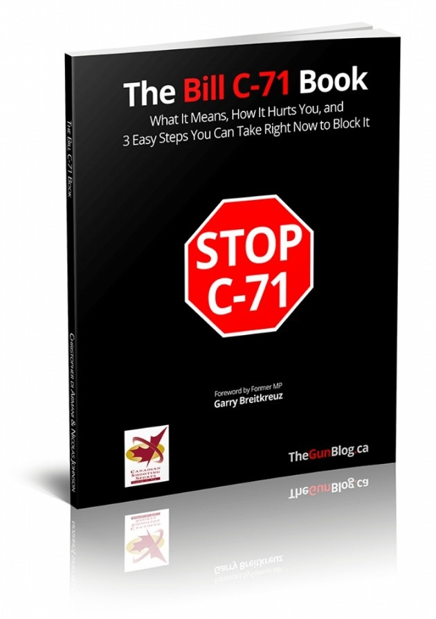 The Bill C-71 Book: What It Means, How It Hurts You, and 3 Easy Steps You Can Take Right Now to Block It is the most comprehensive and easy-to-read overview of the draft law. The free PDF/e-Book is a joint project of The Canadian Shooting Sports Association(CSSA), Canada's leading gun-rights advocacy group, and TheGunBlog.ca, the […]