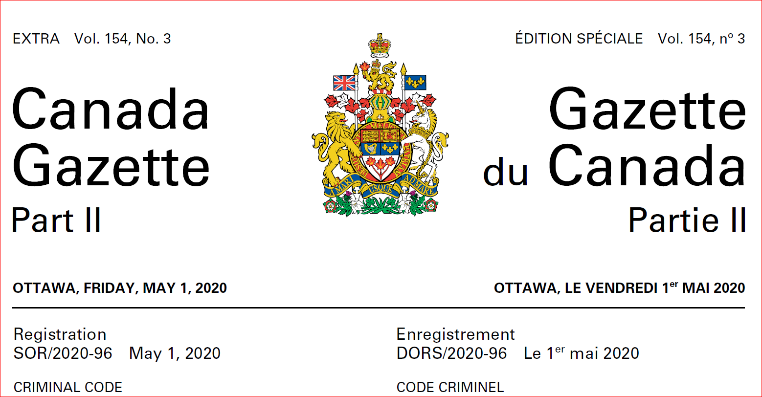 CANADA GAZETTE PART II – OTTAWA, FRIDAY, MAY 1, 2020 – EXTRA VOL. 154, NO. 3 Firearms and Other Weapons, Components and Parts of Weapons, Accessories, Cartridge Magazines, Ammunition and Projectiles as Prohibited, Restricted or Non-Restricted . Regulations Amending the Regulations Prescribing Certain Firearms and Other Weapons, Components and Parts of Weapons, Accessories, Cartridge Magazines, […]