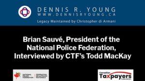 Brian Sauvé on Liberal Government's Gun Confiscation Compensation