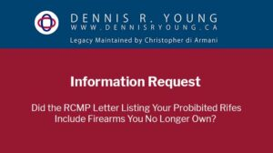 Information Request re RCMP Prohibited Firearm Notification Letter