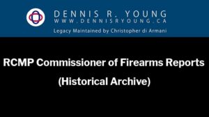 RCMP Commissioner of Firearms Reports (Historical Archive)