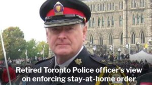 LEN FAUL: Retired Toronto Police officer's view on enforcing stay-at-home order