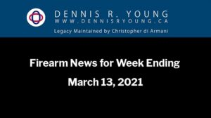 Firearm News for the week ending 2021-03-13