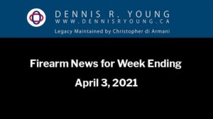 National and International Gun Control News for the week ending April 3, 2021