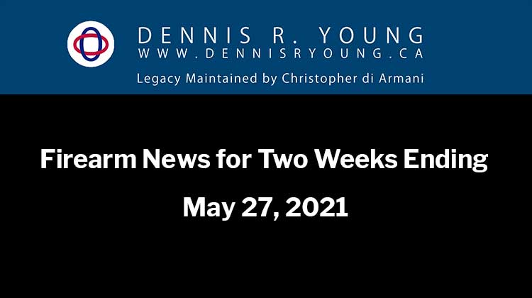 National and International Gun Control News for the two weeks ending May 29, 2021