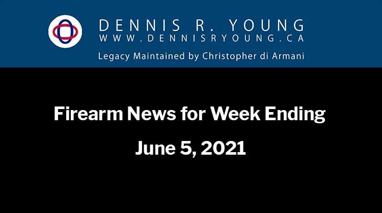 National and International Gun Control News for the week ending June 5, 2021