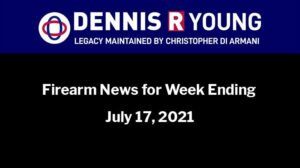 National and International Gun Control News for the week ending July 17, 2021