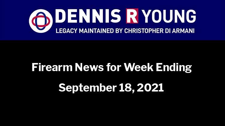 National and International Gun Control News for the week ending September 18, 2021